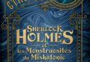 Lecture – Sherlock Holmes et les monstruosités du Miskatonic : Les Dossiers Cthulhu