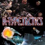 R-Type Tactics, le test sur PSP