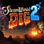 SteamWorld Dig 2, le test sur Switch