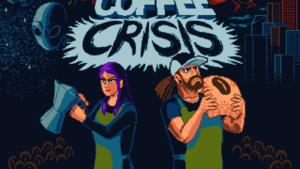 Coffee Crisis Titre