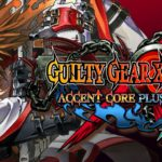 Guilty Gear 20th Anniversary Pack, le test sur Switch