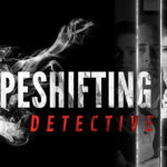 The Shapeshifting Detective, le test sur Switch