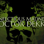 The Infectious Madness of Doctor Dekker, le test sur Switch