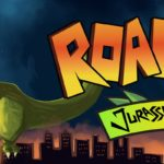Roarr! Jurassic Edition, le test sur Switch